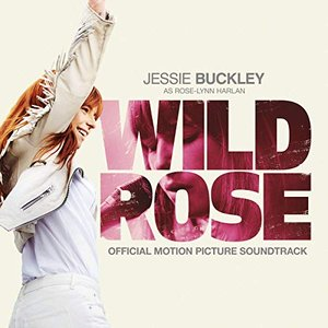 Image for 'Wild Rose (Official Motion Picture Soundtrack)'
