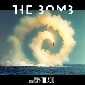 Image for 'the bomb (Original Motion Picture Soundtrack)'