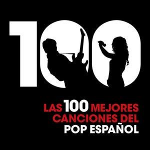 Imagen de 'Las 100 Mejores Canciones Del Pop Español'