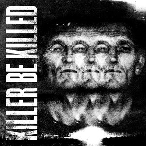 Image for 'Killer Be Killed'