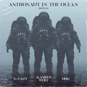 Image for 'Astronaut In The Ocean (Remix) [feat. G-Eazy & DDG]'