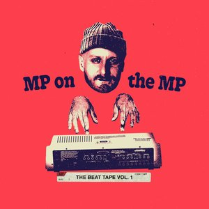 Image for 'MP On the MP: The Beat Tape Vol. 1'