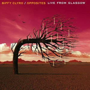 Image for 'Opposites - Live From Glasgow'