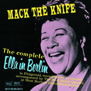 Image pour 'The Complete Ella In Berlin: Mack The Knife'