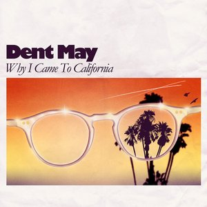 Image for 'Why I Came To California'