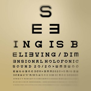 Image for 'Seeing Is Believing'