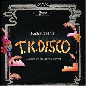 Image for 'Faith Presents TK Disco'