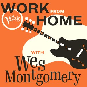 Image for 'Work From Home with Wes Montgomery'