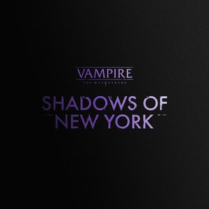 Image for 'Vampire: The Masquerade – Shadows of New York Soundtrack'