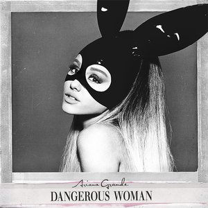 Image for 'Dangerous Woman'