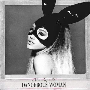 Imagem de 'Dangerous Woman'