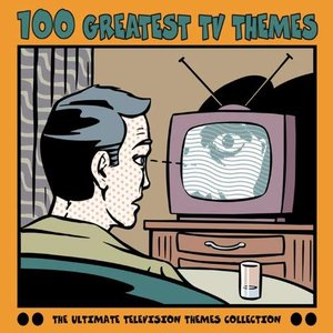 Image for '100 Greatest TV Themes'