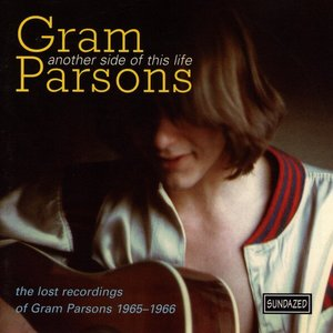 Image for 'Another Side of This Life: the Lost Recordings of Gram Parsons 1965-1966'