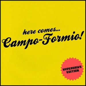 Image for 'here comes... Campo-Formio!'