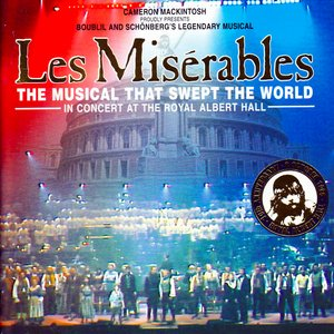 Image for 'Les Misérables: In Concert at the Royal Albert Hall'