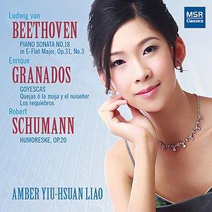 Image for 'Beethoven: Piano Sonata No.18; Granados: Goyescas; Schumann: Humoreske'