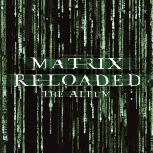 Bild für 'The Matrix Reloaded: The Album'