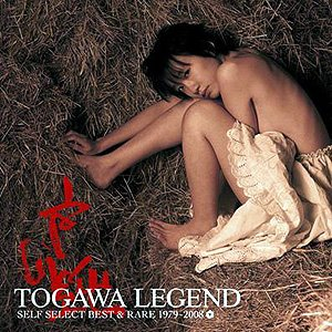 Image for 'TOGAWA LEGEND SELF SELECT BEST & RARE 1979-2008'