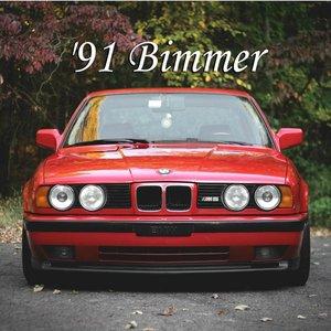 Bild für ''91 Bimmer, Pt.1'