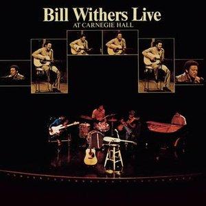 Bild för 'Bill Withers Live At Carnegie Hall'