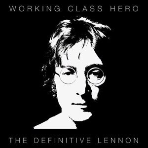 Image for 'Working Class Hero (The Definitive Lennon)'