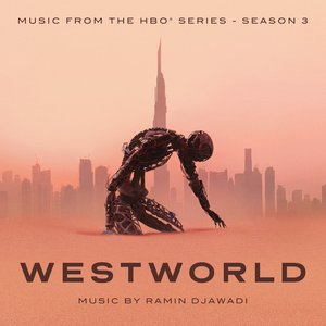 Image for 'Westworld: Season 3 (Music From The HBO Series)'