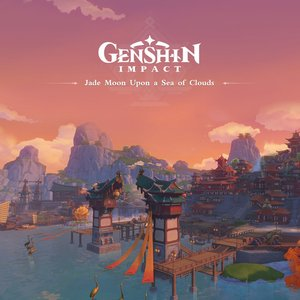 Image for 'Genshin Impact - Jade Moon Upon a Sea of Clouds (Original Game Soundtrack)'