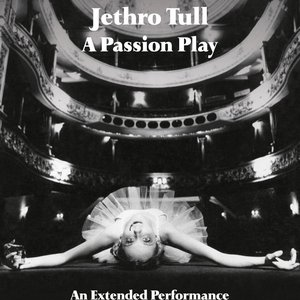 Image for 'A Passion Play: An Extended Performance'