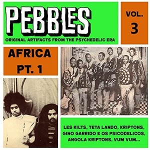 Image for 'Pebbles Vol. 3, Africa Pt. 1, Originals Artifacts from the Psychedelic Era'
