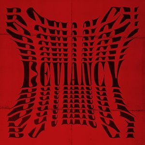 Image for 'Deviancy'