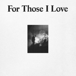 Image for 'For Those I Love'