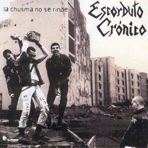 Image for 'La chusma no se rinde'