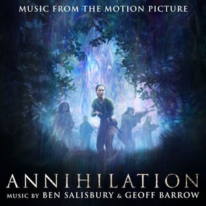 Image for 'Annihilation (Music From the Motion Picture)'