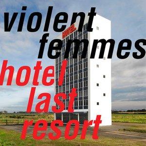 Image for 'Hotel Last Resort'