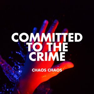 Immagine per 'Committed to the Crime'
