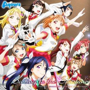"Image for 'TV Anime ""Lovelive! Sunshine!!″ Original Soundtrack: Sailing to the Sunshine'"