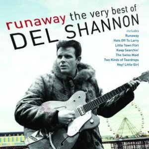 Image for 'Runaway: The Very Best Of Del Shannon'