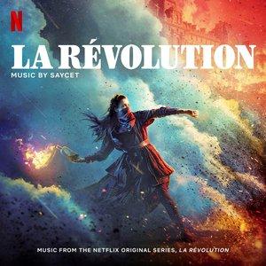 Image pour 'La Révolution (Music from the Netflix Original Series)'