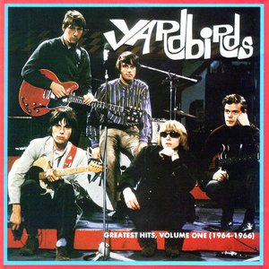 Image for 'The Yardbirds - Greatest Hits, Vol. 1: 1964-1966'