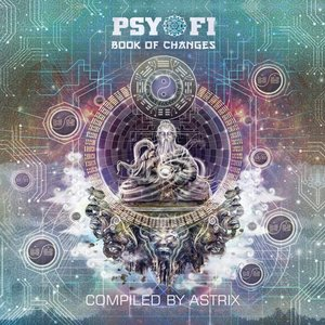 Image for 'Psy-Fi Book of Changes (Compiled by Astrix)'