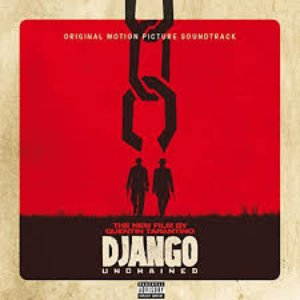Image for 'Quentin Tarantino's Django Unchained (Original Motion Picture Soundtrack)'