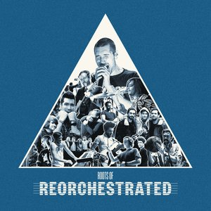 Image for 'Roots Of ReOrchestrated - EP'