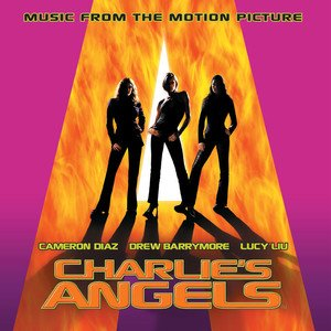 Zdjęcia dla 'Charlie's Angels - Music from the Motion Picture'