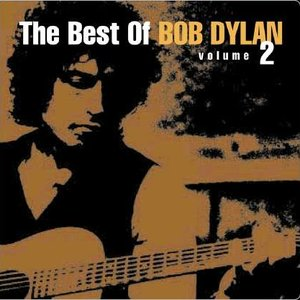 Image for 'The Best Of Bob Dylan Vol. 2'