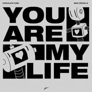 Image for 'You Are My Life'