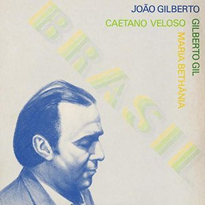Image for 'Brasil (feat. Gilberto Gil, Maria Bethânia, Caetano Veloso)'