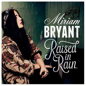 Bild für 'Raised in Rain'