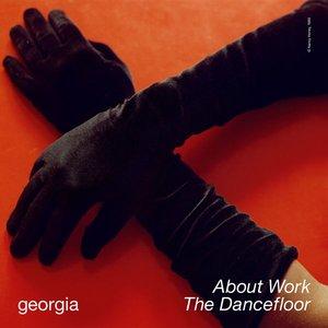 About Work The Dancefloor