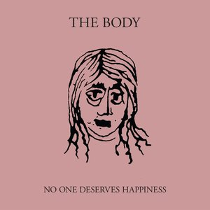 Image for 'No One Deserves Happiness'