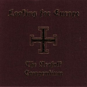 Image for 'Looking for Europe (The Neofolk Compendium)'